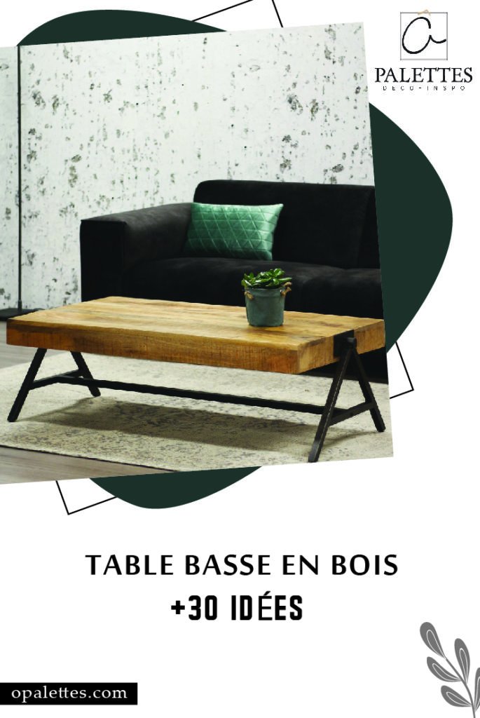 Table basse en bois pinterest