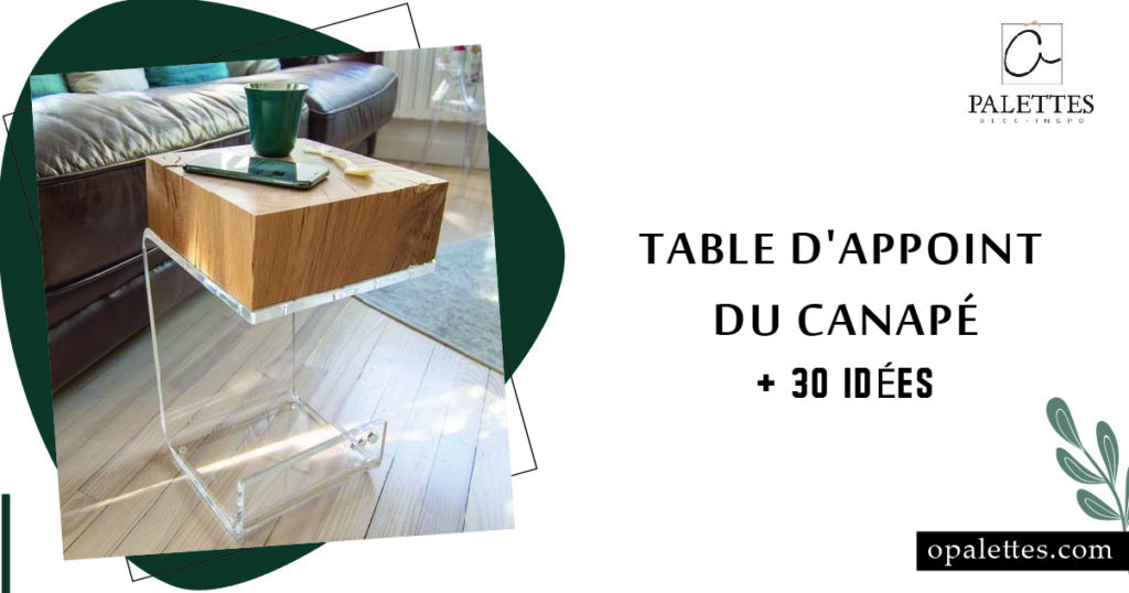 Table dappoint du canapé